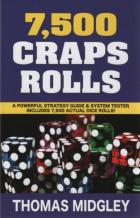 7500 craps rolls a powerful strategy guide  system tester book cover