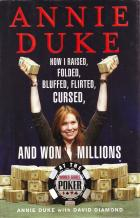 annie duke how i raised folded bluffedand won millions book cover