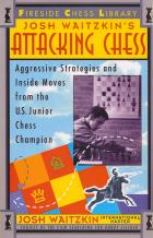 attacking chess aggressive strategies and inside moves book cover