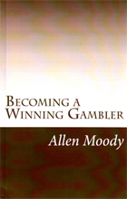 Becoming a Winning Gambler Allen Moody