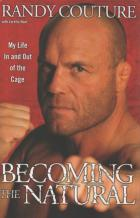 becoming the natural my life in and out of the cage book cover