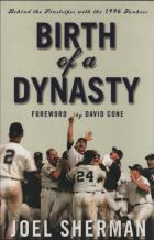 birth of a dynasty behind the pinstripes 1996 yankees book cover