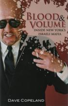 blood and volume inside new yorks israeli mafia book cover