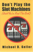 dont play the slot machines until youve read this book book cover