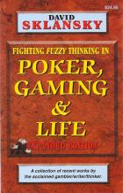 fighting fuzzy thinking in poker gaming  life book cover