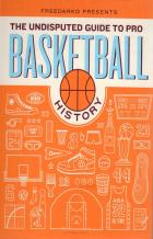freedarko presents the undisputed guide to pro basketball history hardcover book cover