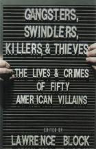 gangsters swindlers killers and thieves hardcover book cover