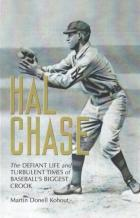 hal chase life  times of baseballs biggest crook book cover