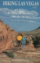 hiking las vegas 60 hikes within 60 minutes of the strip book cover