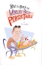 how to build the worlds best poker table book cover