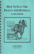how to play the exacta  quinella book cover