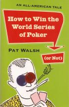 how to win the world series of poker or not book cover