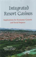 integrated resort casinos economic growth social impacts book cover