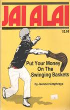 jai alai put your money on the swinging baskets book cover