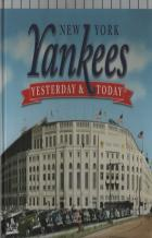 new york yankees yesterday  today book cover