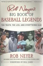 rob neyers big book of baseball legends book cover