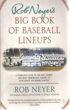rob neyers big book of baseball lineups book cover