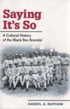 saying its so cultural history of black sox scandal book cover