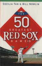 the 50 greatest red sox games book cover