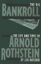 the big bankroll life and times of arnold rothstein book cover