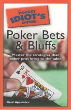 the pocket idiots guide to poker bets  bluffs book cover