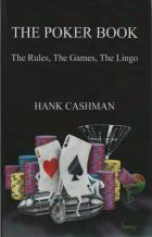 the poker book the rules the games the lingo book cover
