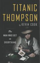 titanic thompson the man who bet on everything book cover