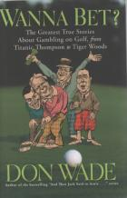 wanna bet greatest true stories about gambling on golf book cover