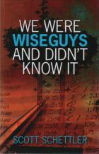 we were wise guys and didnt know it book cover
