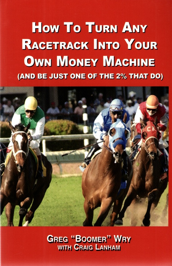 how to turn any racetrack into a money machine horse racing books. Black Bedroom Furniture Sets. Home Design Ideas
